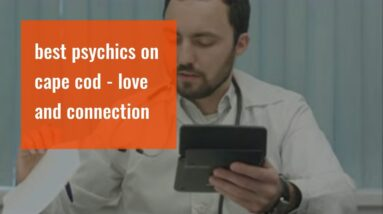 best psychics on cape cod - love and connection