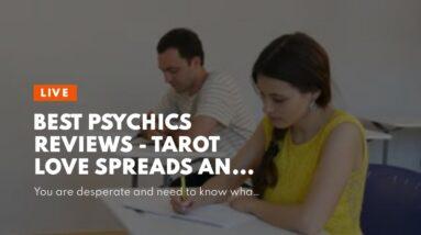 best psychics reviews - tarot love spreads and partnership tarot