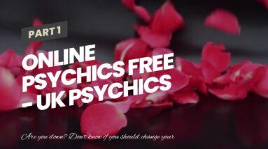 online psychics free - UK psychics