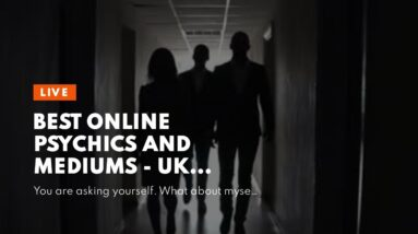 best online psychics and mediums - UK mediums online