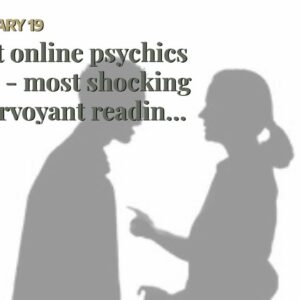 best online psychics app - most shocking clairvoyant readings near me