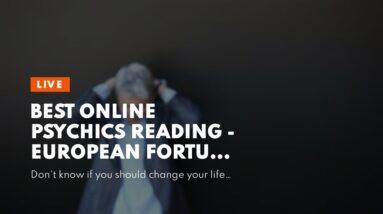 best online psychics reading - European fortune teller online