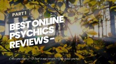 best online psychics reviews - American clairvoyant