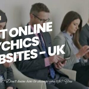 best online psychics websites - UK psychics