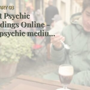 Best Psychic Readings Online - UK psychic medium online
