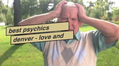 best psychics denver - love and also partnership