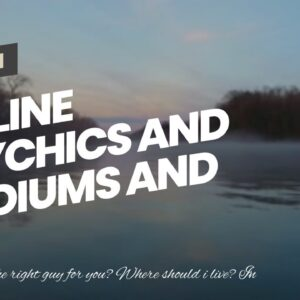 online psychics and mediums and psychics - remarkable clairvoyant