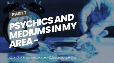 psychics and mediums in my area - accurate psychics online