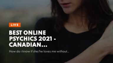 best online psychics 2021 - Canadian mediums