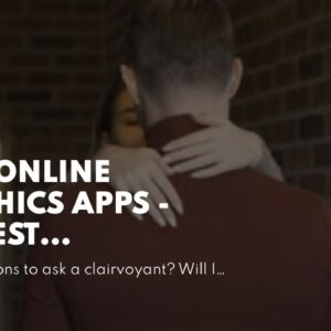 best online psychics apps - honest clairvoyant medium