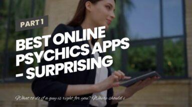 best online psychics apps - surprising psychics clairvoyant