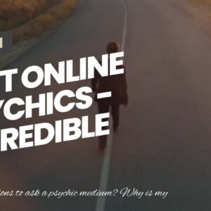 Best Online Psychics - incredible clairvoyant free readings online