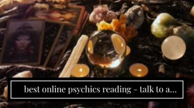 best online psychics reading - talk to a clairvoyant medium