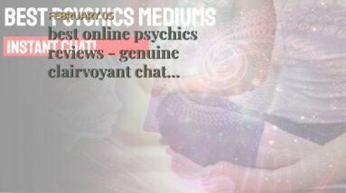 best online psychics reviews - genuine clairvoyant chat rooms