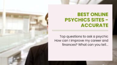 best online psychics sites - accurate clairvoyant reading