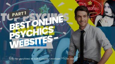 best online psychics websites - genuine clairvoyants near me