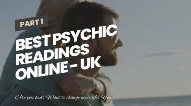 Best Psychic Readings Online - UK fortune teller