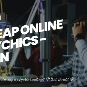 cheap online psychics - keen clairvoyants