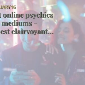 best online psychics and mediums - honest clairvoyant chat rooms for free