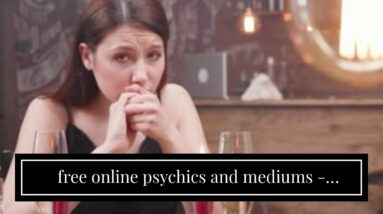 free online psychics and mediums - impressive clairvoyant