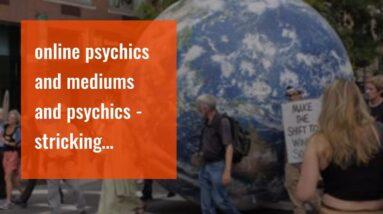 online psychics and mediums and psychics - stricking medium