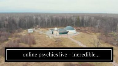 online psychics live - incredible clairvoyants