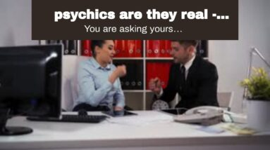 psychics are they real - Canadian psychic clairvoyant online