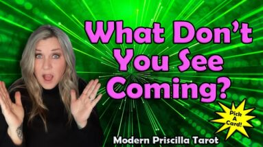 PICK A CARD! What Don't You See Coming?👀🤔 Free Tarot Reading   Timeless Message