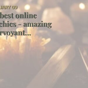 the best online psychics - amazing clairvoyant connection