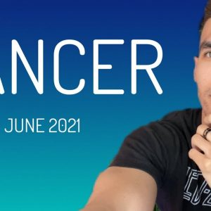 CANCER - Good Karma Coming In With Work and Love! JUNE 2021 Tarot Reading