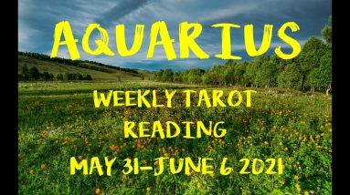 AQUARIUS **GOOD NEWS FOLLOWS FOCUS & STRATEGY** Weekly Tarot reading for May 31 - June 6 2021