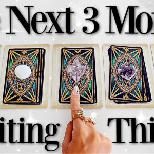 (PICK A CARD) Exciting Things Happening For You Within The Next Three Months!