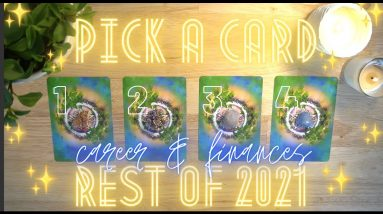 🌟Your CAREER & FINANCES💸 in the Rest of 2021✨ Detailed Tarot Reading