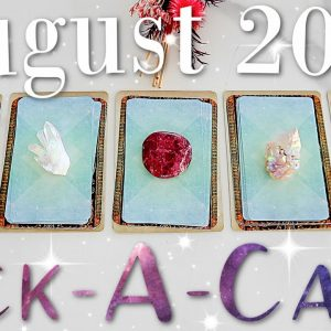 Whats Happening For YOU in August 2021? (PICK A CARD)