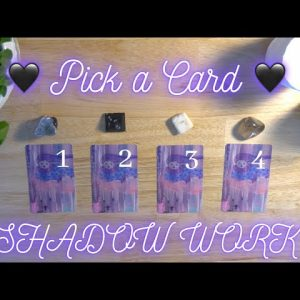 🖤SHADOW WORK🖤 What Needs Healing, Why & How? 💜Pick a Card💜