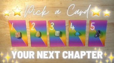 🌟What Will Your NEXT CHAPTER Bring You? 🌈 Pick-a-Card Tarot Reading 🌟