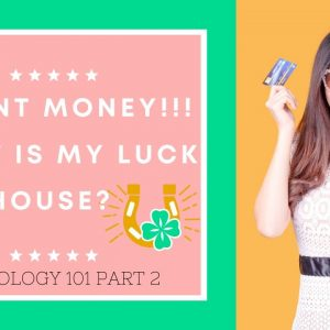 Where is my luck house? How to find your luck in Astrology Part 2