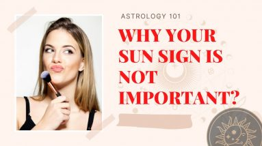 Why your Sun sign is not important and Ascendant is used!