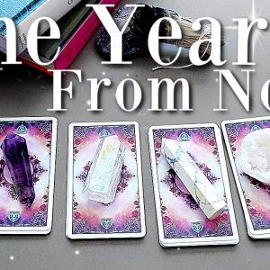 Your Life In 1 Year From Now... (PICK A CARD)