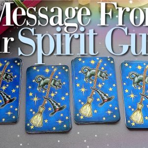 A Message From Your Spirit Guides (PICK A CARD)