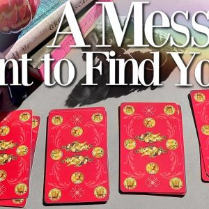 A Message Meant To Find You Right Now... (PICK A CARD)