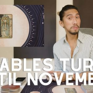 CAPRICORN | THE TABLES HAVE TURNED BUT ONLY UNTIL NOVEMBER | SPECIAL EDITION TAROT READING