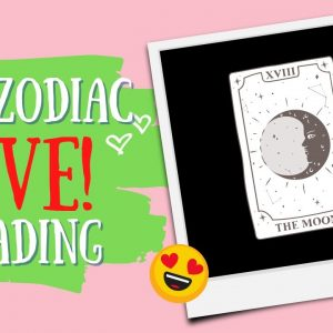 SPECIAL EDITION ALL ZODIAC TAROT AND ASTROLOGY LIVE!